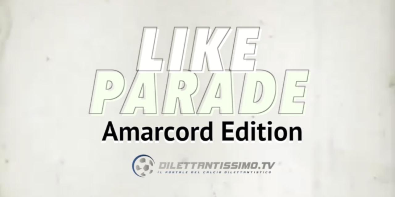 LIKE PARADE, AMARCORD EDITION – LA CLASSIFICA DEI RICORDI (28 marzo – 04 aprile)