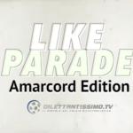 LIKE PARADE amarcord edition – LA CLASSIFICA DEI RICORDI (3 maggio)