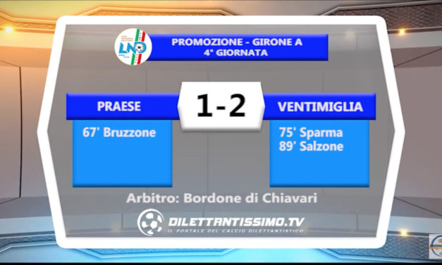 VIDEO – Praese-Ventimiglia 1-2: le immagini del match e le interviste