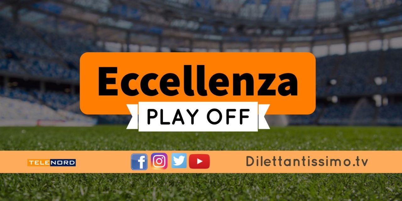 DIRETTA LIVE – ECCELLENZA PLAY OFF, SEMIFINALE: RISULTATI E CLASSIFICA