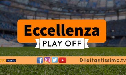 DIRETTA LIVE – ECCELLENZA PLAY OFF, QUARTI DI FINALE: RISULTATI E CLASSIFICA